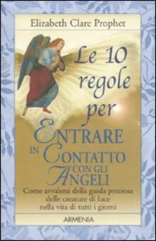 Criticalwinenotav.it Le 10 regole per entrare in contatto con gli angeli Image