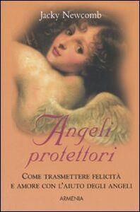 Libro Angeli protettori Jacky Newcomb