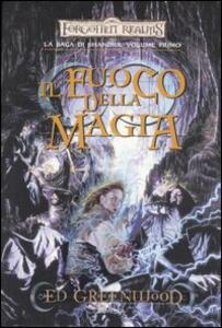 Il fuoco della magia. La saga di Shandril. Forgotten Realms. Vol. 1