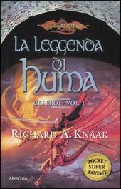 La leggenda di Huma. Gli eroi. Vol. 1