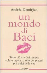 Un mondo di baci - Andréa Demirjian - copertina