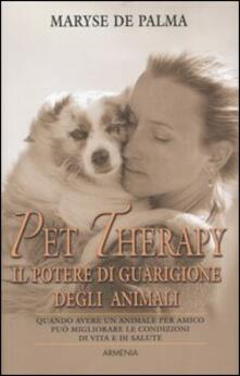 Secchiarapita.it Pet Therapy. Il potere di guarigione degli animali Image