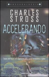 Foto Cover di Accelerando, Libro di Charles Stross, edito da Armenia