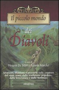 Libro Il piccolo mondo dei diavoli