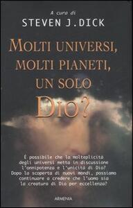 Molti universi, molti pianeti, un solo Dio? - copertina