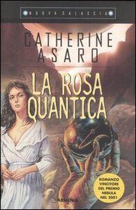 Libro La rosa quantica Catherine Asaro