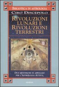 Rivoluzioni lunari e rivoluzioni terrestri - Ciro Discepolo - copertina