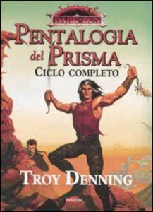Libro Pentalogia del Prisma. Dark Sun. Ciclo completo Troy Denning