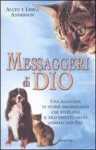 Foto Cover di Messaggeri di Dio, Libro di Allen Anderson,Linda Anderson, edito da Armenia