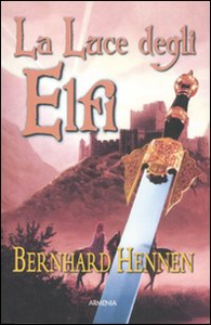 Libro La luce degli elfi Bernhard Hennen