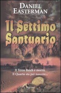 Foto Cover di Il settimo santuario, Libro di Daniel Easterman, edito da Armenia