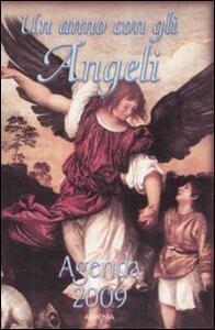 Un anno con gli angeli. Agenda 2009