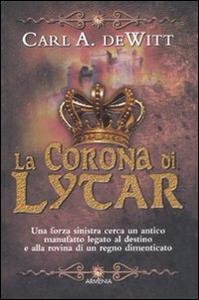 Libro La corona di Lytar Carl A. De Witt