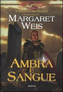 Ambra e sangue. Il discepolo dell'oscurità. DragonLance. Vol. 3