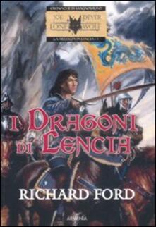 Winniearcher.com I dragoni di Lencia. La trilogia di Lencia. Vol. 1 Image