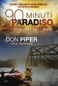 Libro Novanta minuti in paradiso Don Piper , Cecil Murphey