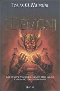 Foto Cover di I demoni, Libro di Tobias O. Meissner, edito da Armenia
