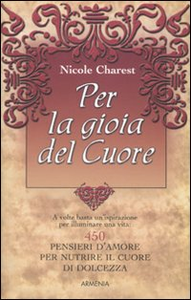 Libro Per la gioia del cuore Nicole Charest
