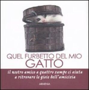 Libro Quel furbetto del mio gatto