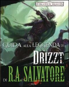 Guida alla leggenda di «Drizzt» di R. A. Salvatore. Forgotten Realms - Philip Athans - copertina