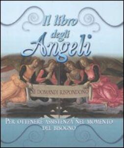 Foto Cover di Il libro degli angeli. Se domandi rispondono, Libro di  edito da Armenia