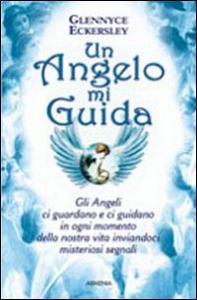 Libro Un angelo mi guida Glennice S. Eckersley
