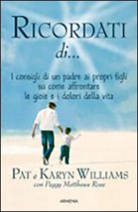 Ricordati di... - Pat Williams,Karyn Willians,Peggy Metthews Rose - copertina