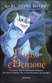 Ilmeglio-delweb.it Uomo e demone Image
