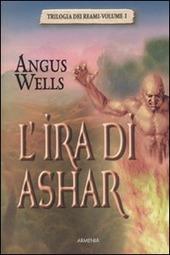 L' ira di Ashar. Trilogia dei reami. Vol. 1