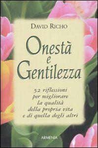 Libro Onestà e gentilezza David Richo