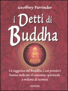 Libro I detti di Buddha Geoffrey Parrinder