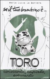 Se il tuo bambino è... Toro