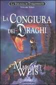 Libro La congiura dei draghi. La trilogia di Dragonworld. Vol. 3 Margaret Weis