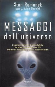 Libro Messaggi dall'universo Stan Romanek , Jeff A. Danelek
