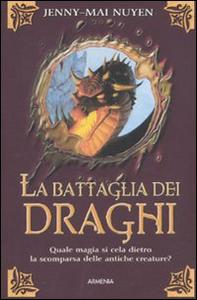Libro La battaglia dei draghi Jenny-Mai Nuyen