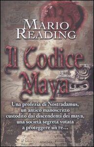 Libro Il codice Maya Mario Reading