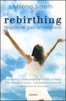 Tegliowinterrun.it Rebirthing. Respirare per rinnovarsi Image