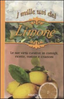 Squillogame.it I mille usi del limone. Le sue virtù curative in consigli, ricette, notizie e citazioni Image