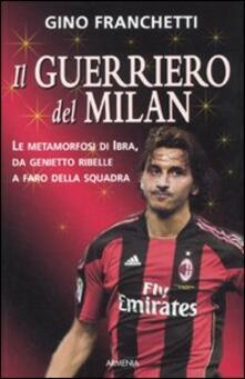 Vitalitart.it Il guerriero del Milan Image