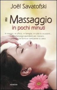 Libro Il massaggio in pochi minuti Joël Savatofski