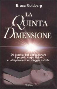 Libro La quinta dimensione Bruce Goldberg