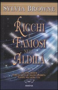 Ricchi e famosi nell'aldilà - Sylvia Browne - copertina
