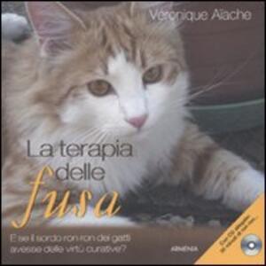 La terapia delle fusa. Con CD Audio - Véronique Aïache - copertina