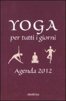 Amatigota.it Yoga per tutti i giorni. Agenda 2012 Image
