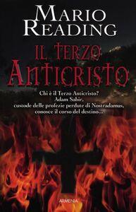 Libro Il terzo anticristo Mario Reading