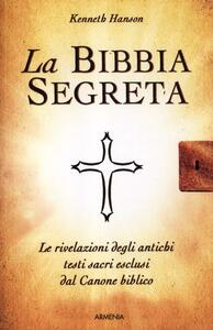 La Bibbia segreta - Kenneth Hanson - copertina