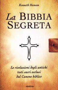 Libro La Bibbia segreta Kenneth Hanson