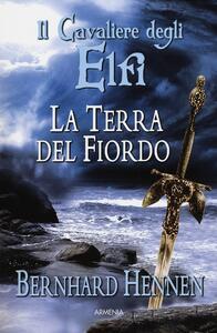 La terra del fiordo. Il cavaliere degli elfi