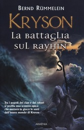 Kryson. La battaglia sul Rayhin