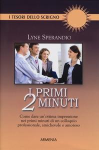 Libro I primi 2 minuti Lyne Sperandio